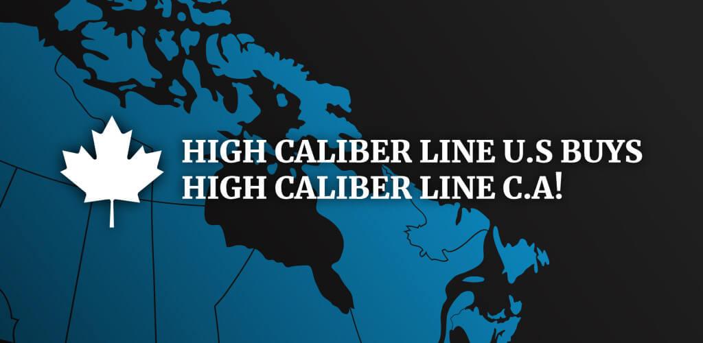 High Caliber Line U.S. Buys High Caliber Line of Canada!